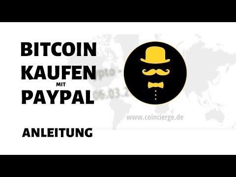 Bitcoin Kaufen Mit PayPal [ANLEITUNG] In 5 Minuten Schnell Und Sicher Zur Coin
