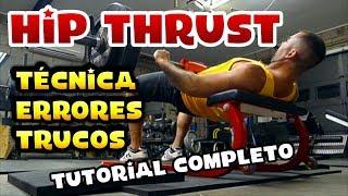 Cómo hacer Hip Thrust | Tutorial #7