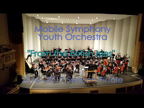 Mobile Symphony Youth Orchestra - From the British Isles - 2016 2017 (Finale)