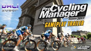 Pro Cycling Manager 2017 Gameplay Trailer