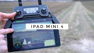 Dji Mavic Pro + iPad Mini : La Combinaison Parfaite ?
