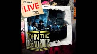 John Legend & The Roots - Our Generation (The hope of the world) [live from Soho]