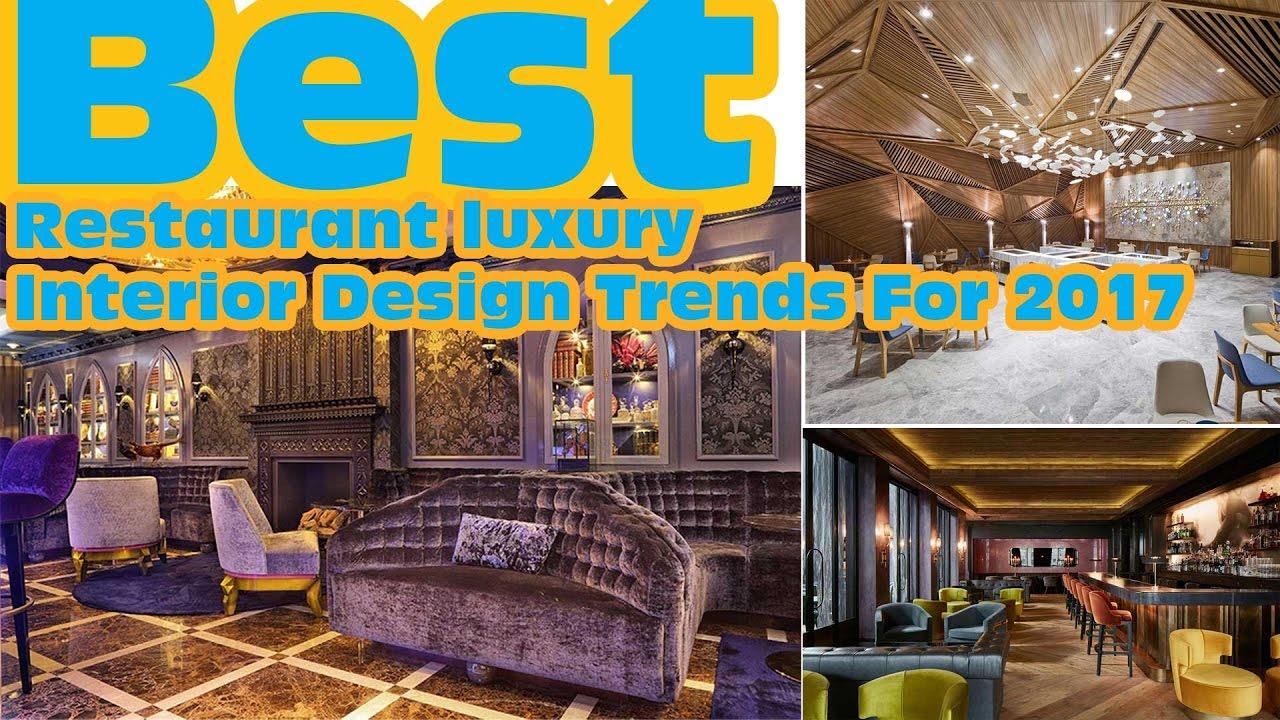 Best Restaurant Interior Design Trends For 2017 Hd Youtube