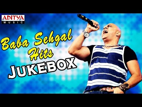Baba Sehgal Latest Hit Songs II Jukebox