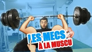 LES MECS À LA SALLE DE MUSCULATION - MrKuro