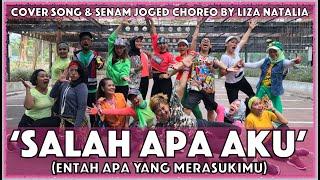 SALAH APA AKU | Entah Apa yg Merasukimu |  Liza Natalia | Senam & Joged Choreo | Dangdut Cover Song