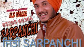 Sarpanchi H S Walia Free MP3 Song Download 320 Kbps
