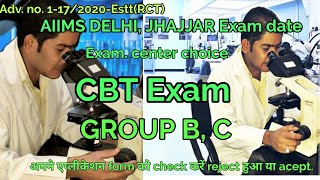 AIIMS DELHI exam notification   group B, C, post exam date  AIIMS exam center choice   admit card