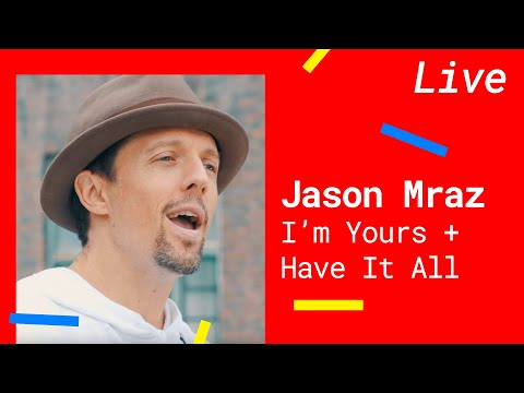 JASON MRAZ – IM YOURS & HAVE IT ALL Acoustic Version