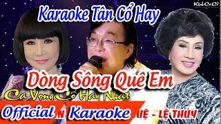 Dòng Sông Quê Em Karaoke Tân Cổ |Karaoke Dòng Sông Quê Em Tân Cổ ✔