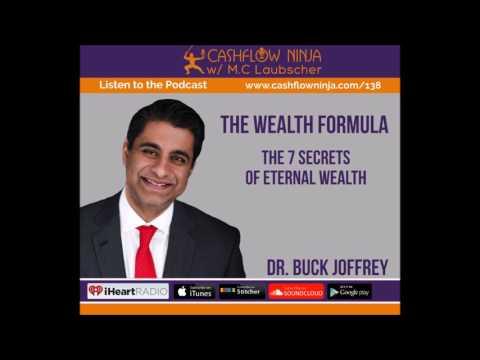 138: Dr. Buck Joffrey: The 7 Secrets of Eternal Wealth