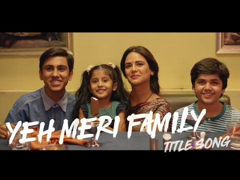 Yeh Meri Family Full song || TVF Original series|| Summer of 98's