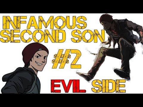 inFAMOUS Second Son Evil Walkthrough: Ima THUG!