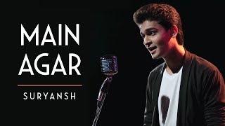 Tubelight - Main Agar | Atif Aslam | Suryansh (Cover)
