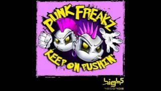 Punk Freakz - Keep on Pushin (Vanilla Kiss Edit)
