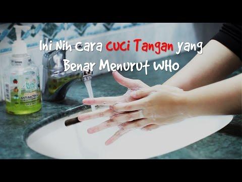 Cara Cuci Tangan yang Benar Menurut WHO