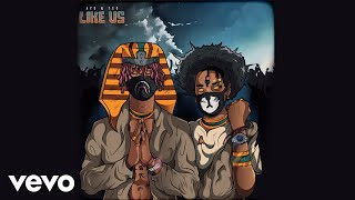 Ayo amp Teo - Like Us Audio
