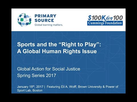 "Sports and the ""Right to Play"": A Global Human Rights Issue"