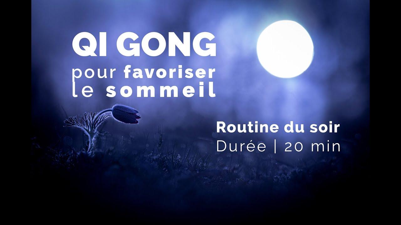 Vidéo : Qi Gong pour favoriser le sommeil