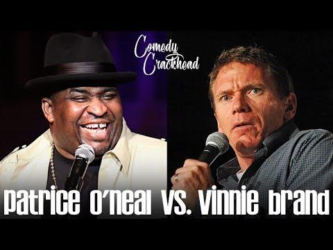 Patrice O'Neal vs. Vinnie Brand