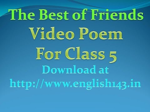 5th class poem the best of friends video