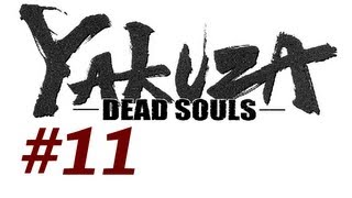 Yakuza Dead Souls Walkthrough with Commentary Part 11 - Missing Hana (Playthrough/Gameplay)