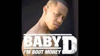 Baby D - Im Bout Money - Instrumental With Download Link