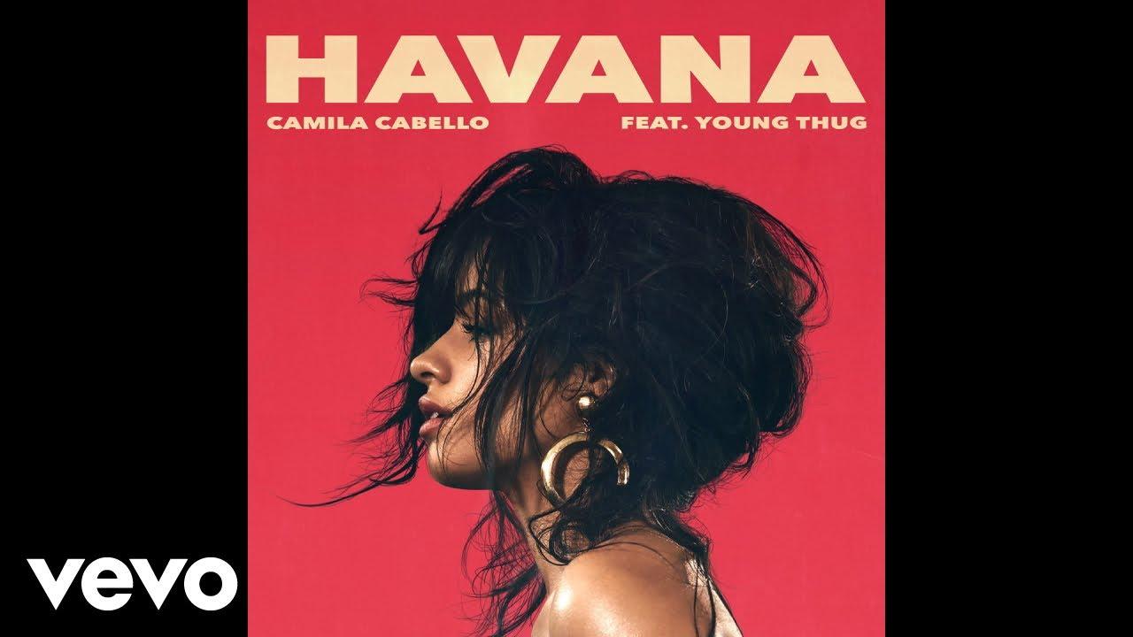 Camila Cabello  Havana Audio ft Young Thug