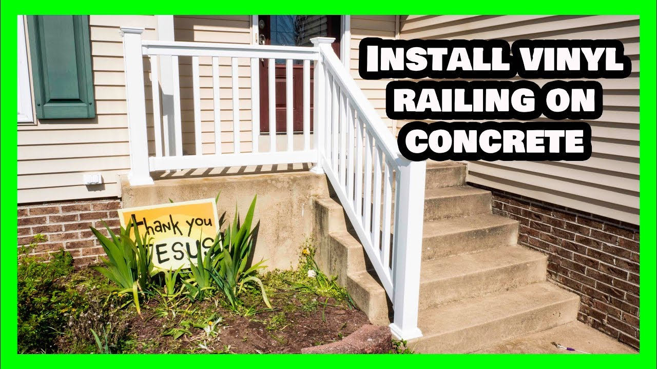 Vinyl Railing Attached To Concrete Porch And Stairs Youtube | Pvc Railings For Steps | 3 Step | Plastic | Corner Interior Stair | Steel Vertical Balustrade White Handrail Post | Design
