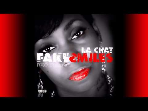 La Chat - Fake Smiles (OFFICIAL AUDIO) [Prod. By TStoner]