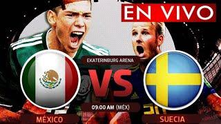 MEXICO VS SUECIA EN VIVO MUNDIAL RUSIA 2018 TV AZTECA