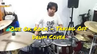 One Ok Rock - Taking Off (drum cover)