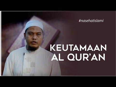 Ceramah Pendek - Keutamaan Al-Qur'an