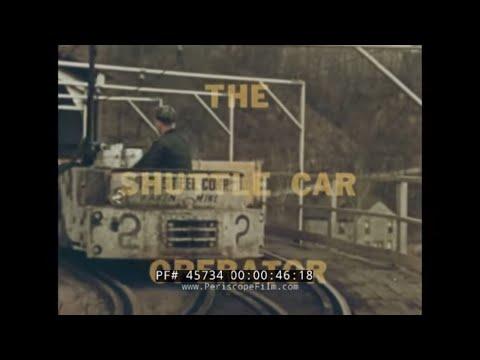 COAL MINE SHUTTLE CAR OPERATOR MINING  45734
