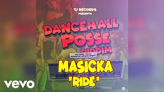 Masicka - Ride-remastered-(Official Audio)