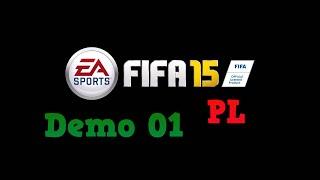 FIFA 15 Demo (#01) PL - Sprawdzamy i wygrywamy
