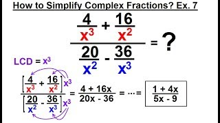 Algebra - Ch. 13: Complex Fractions (9 of 18) How to Simplify a Complex Fraction: Ex. 7
