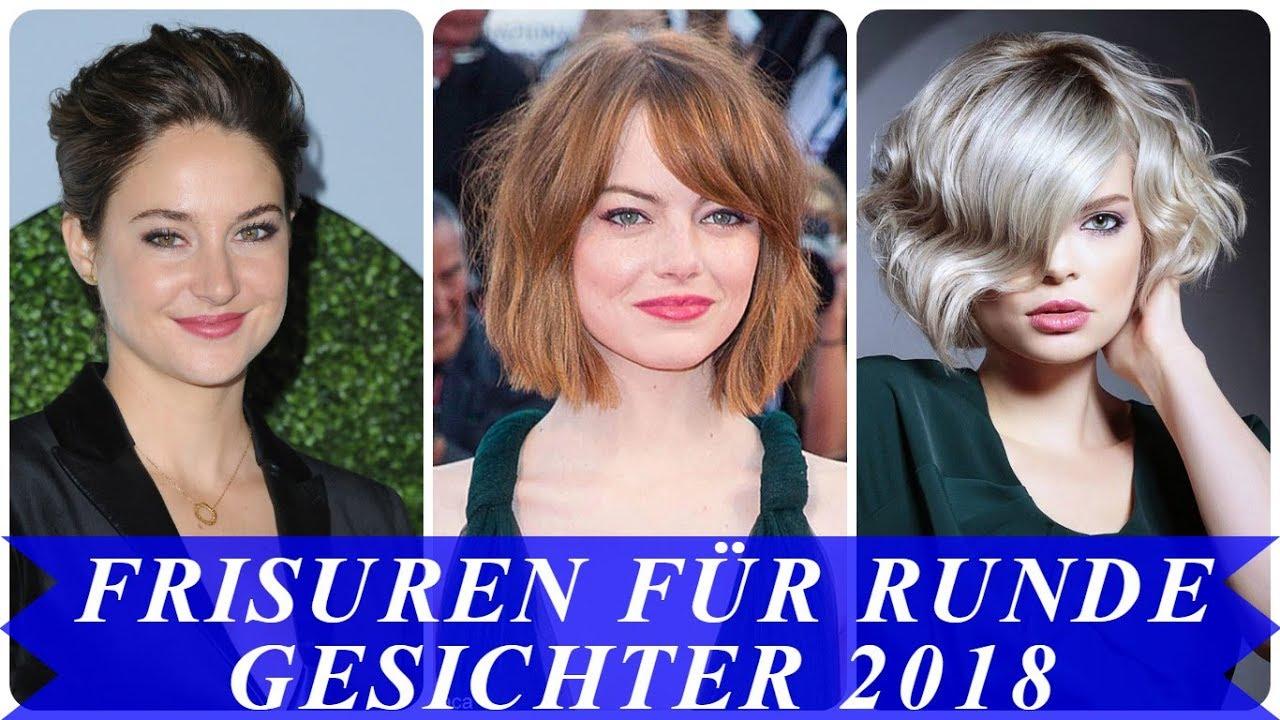 Aktuelle Frisuren Für Runde Gesichter 2018 Youtube