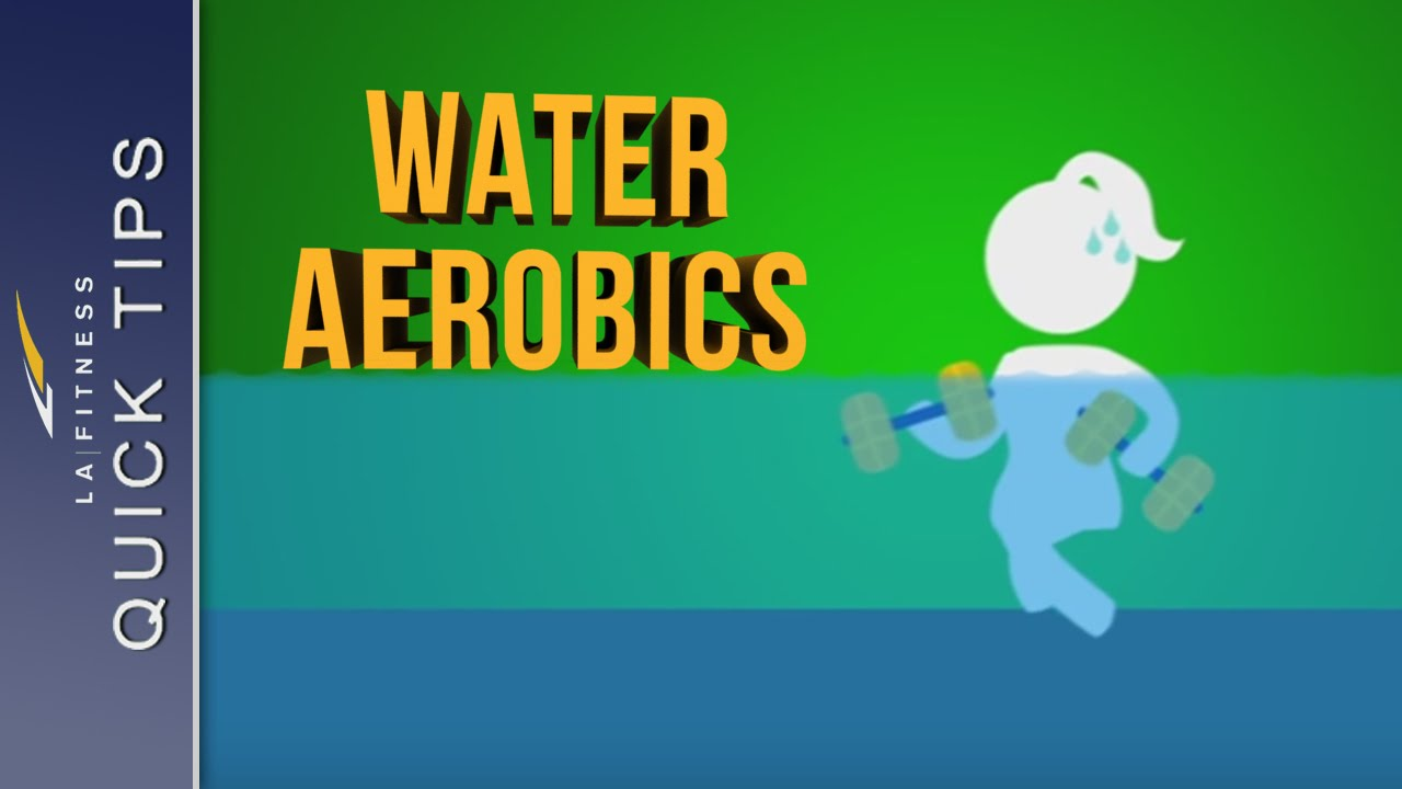 Water Aerobics Quick Tips La Fitness Youtube