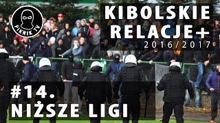 KIBOLSKIE RELACJE+ | #14 niższe ligi (2016-2017) | PiknikTV
