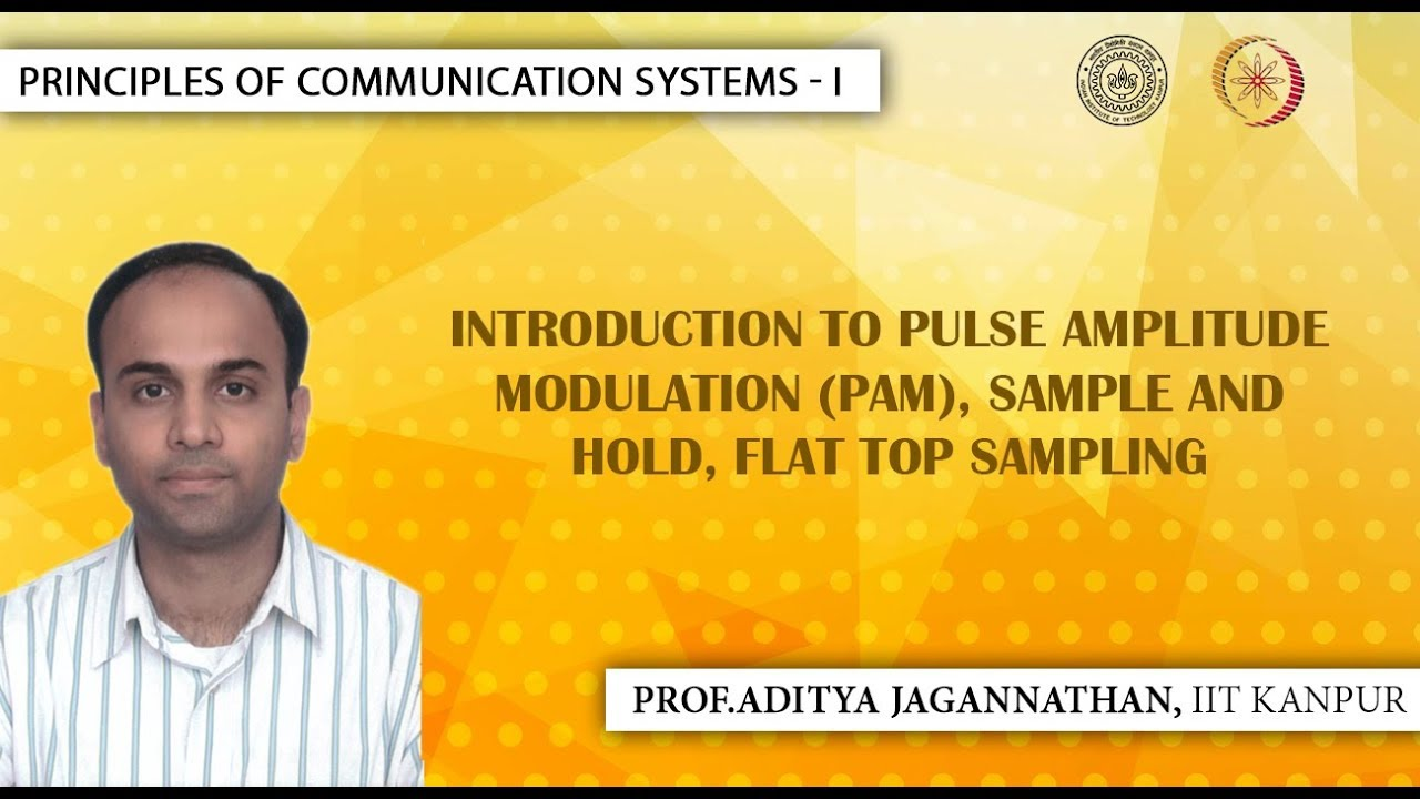 Lec 38 Principles Of Communication Systems I Introduction To Pulse Width Modulation 8211 What Is It Pam Iit Kanpur