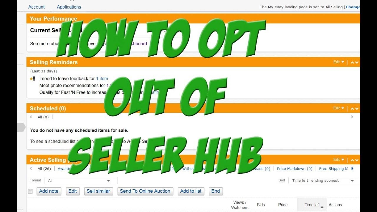 How To Opt Out Cancel Ebay S Seller Hub For Good Aka Landing Page Youtube