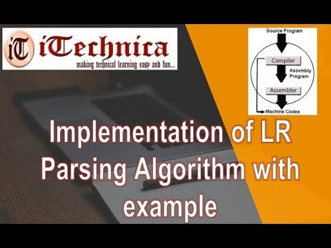 43 Implementation Of Lr Parsing Algorithm With Example Youtube