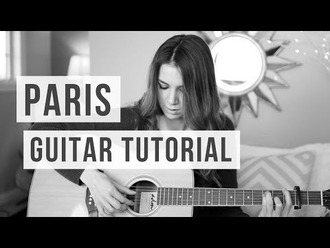 Paris - The Chainsmokers // Guitar Tutorial