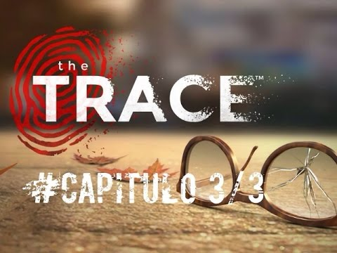 The Trace Gameplay español|Capitulo 3 - Parte 3|iPhone/iPad|2015