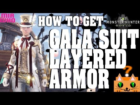 How to get Gala Suit Layered Armor and More - Monster Hunter World/Guide thumbnail