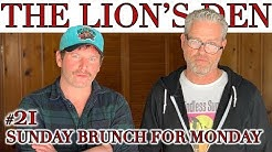 #21 Sunday Brunch For Monday | The Lion's Den w/ Brent Morin & Jason Collings