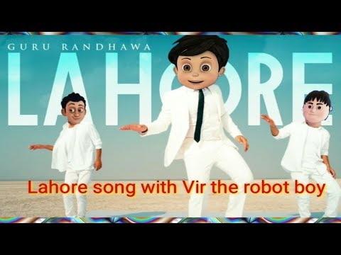 Lahore Song With Vir The Robot Boy  (official Video) From India Vvvvs 2019