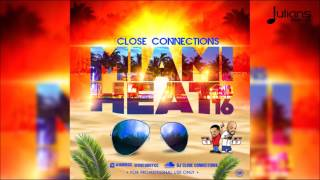 "Miami Heat 16 by Close Connections ""2016 Soca Mix"""