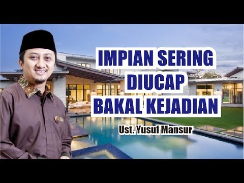 IMPIAN SERING DIUCAP BAKAL KEJADIAN - USTAD YUSUF MANSUR